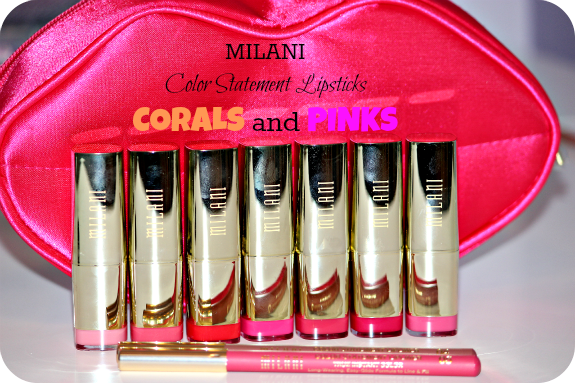 Milani Color Statement Lipsticks Corals and Pinks