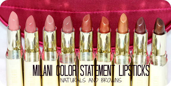 Milani Cosmetics Naturals and Browns ColorStatement Lipsticks