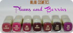 Milani Cosmetics ColorStatement LIpsticks in Plums and Berries