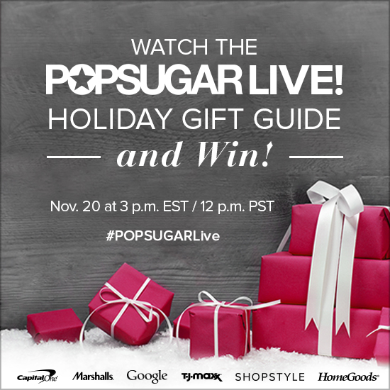 PopSugar Select Gift Guide Show is Live!