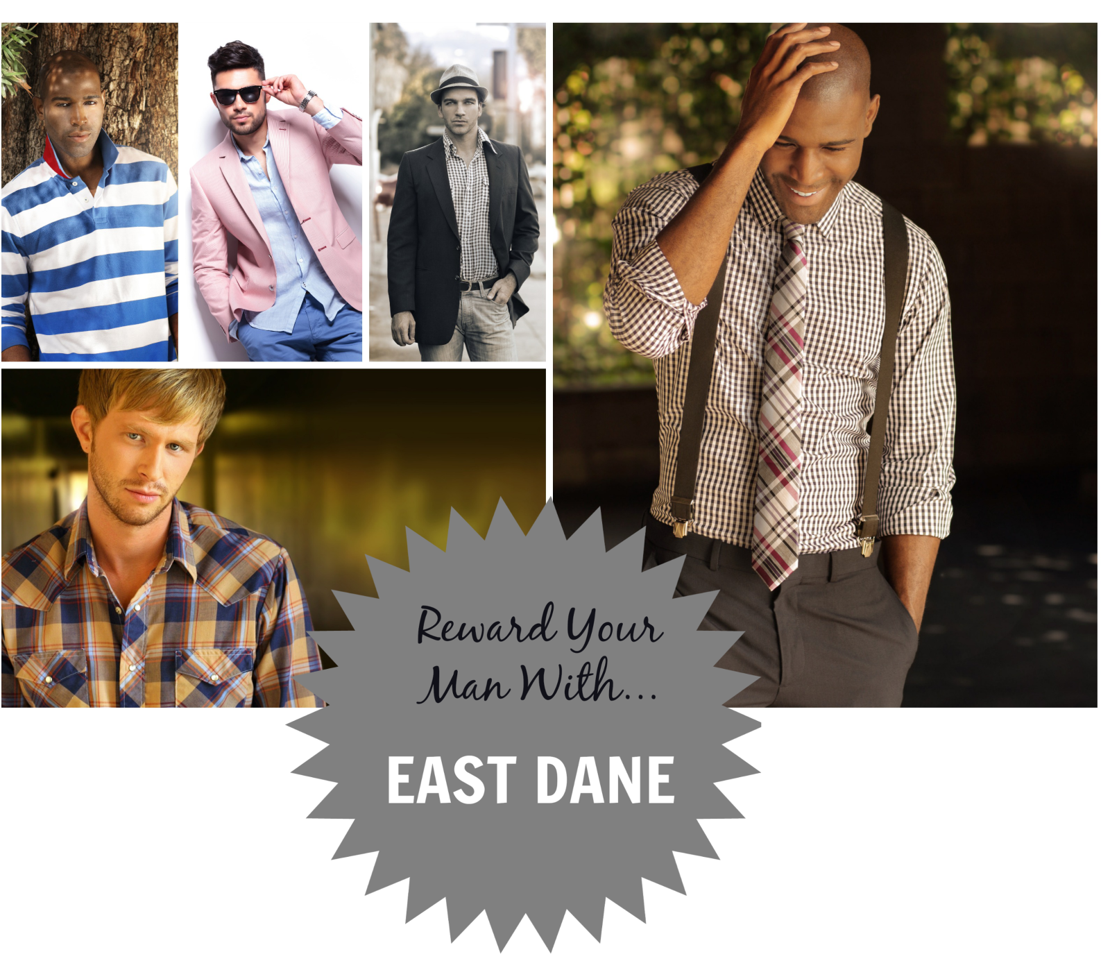 Give Your Man a Fashion Boost in the EastDane.com Give Away! 4-Winners!!