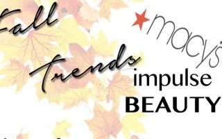 Fall Trends With Macys FE