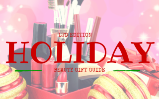 Limited Edition Holiday Beauty Guide