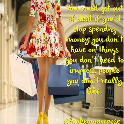 I'm just saying. #brokeonpurpose #finances #financialfreedom #debtdiet #debtfree #totalmoneymakeover #wealth…