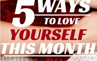Five Ways to Love Yourself This Month (1)
