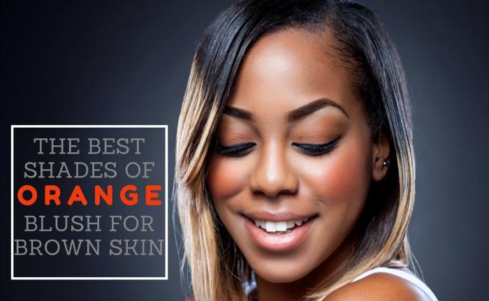 The Best Shades Of Orange Blush For Brown Skin Www