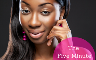 The Five Minute Face Routine