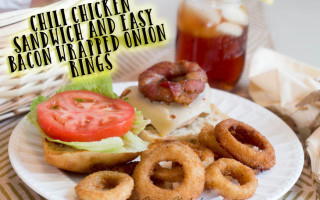 Chili Chicken Sandwich and Easy Bacon Wrapped Onion Rings