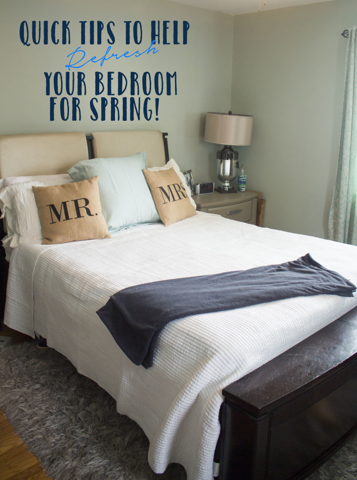 Quick Tips to Help Refresh Your Bedroom for Spring.