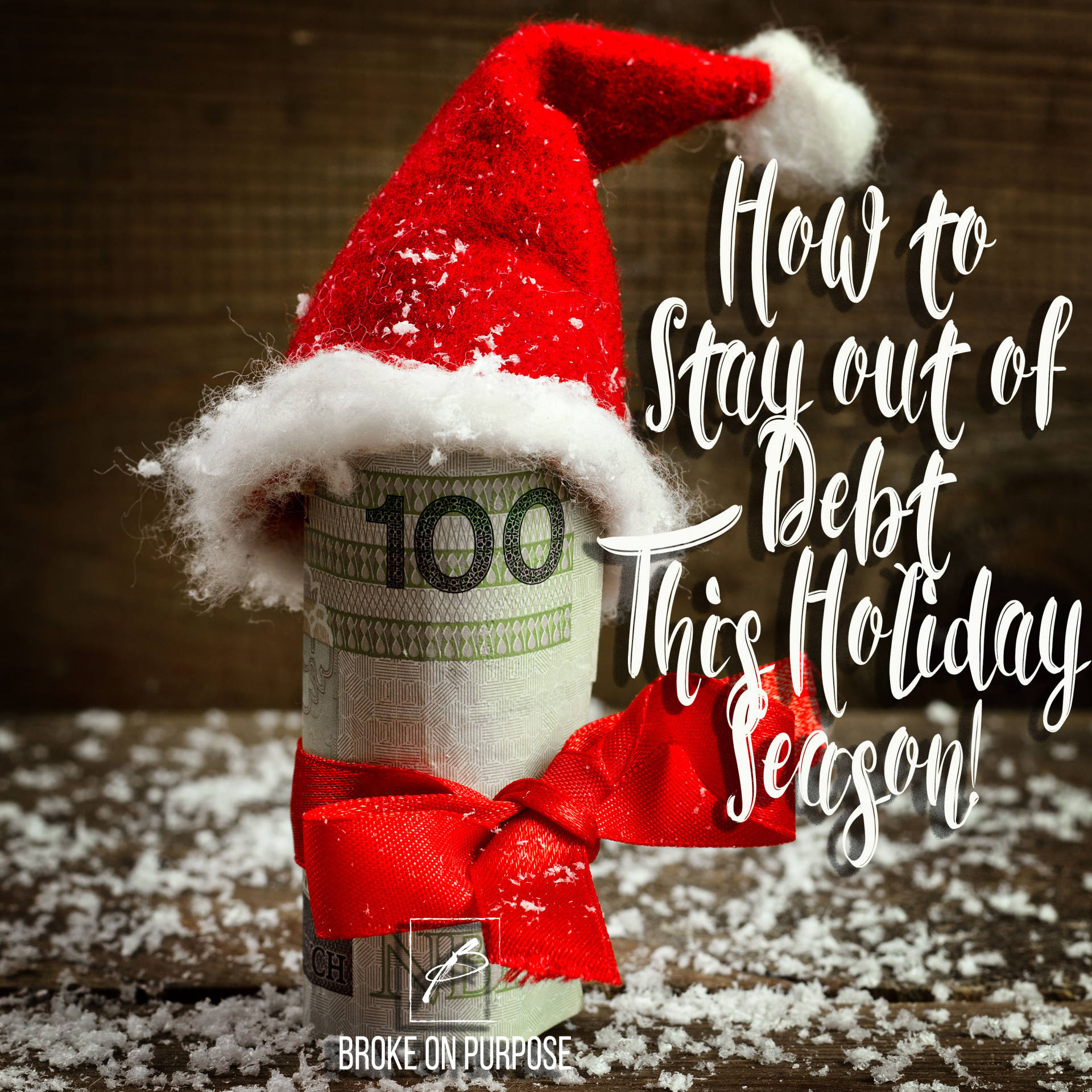 How to Stay out of debt this holiday season. |www.beingmelody.com| Broke on Purpose| @BeingMelody