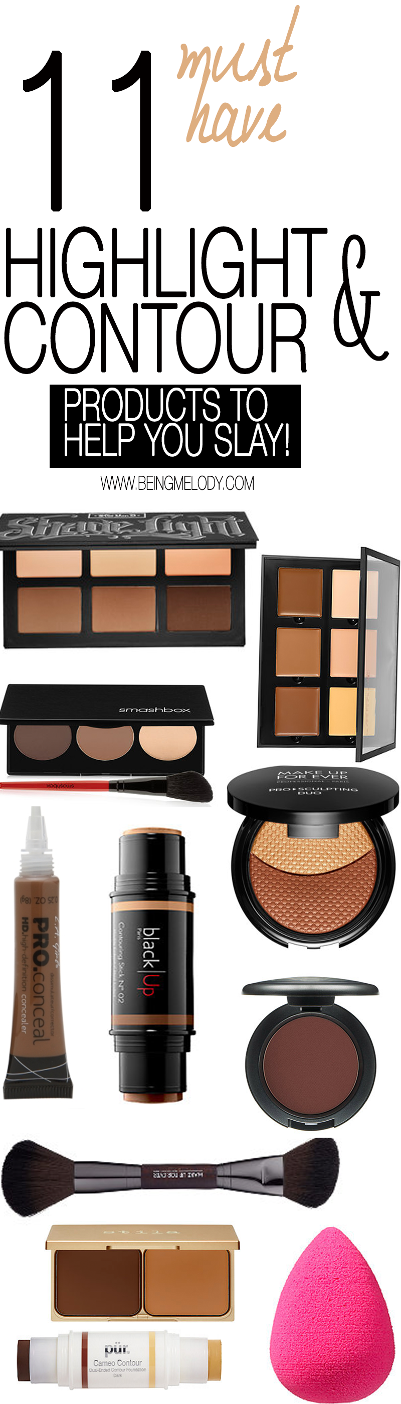 Highlight and Contour like a pro with these must have products.