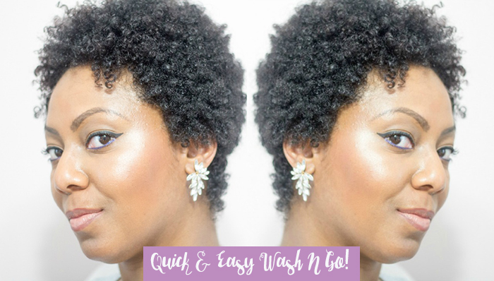 Quick and Easy Wash N Go Routine